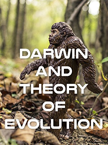 Darwin and Theory of Evolution [OV]