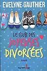 Le club des joyeuses divorcées par Gauthier