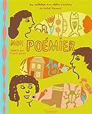 Mon poémier   Piquemal, Michel (1954-....). Auteur