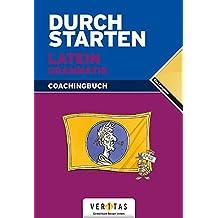 Durchstarten - Latein - Neubearbeitung: Alle Lernjahre - Grammatik: Erklärung und Training. Übungsbuch mit Lösungen