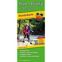 Thale - Bodetal und Umgebung: Wanderkarte mit Ausflugszielen, Einkehr- & Freizeittipps und Stadtplan Thale, wetterfest, reissfest, abwischbar, GPS-genau. 1:25000 (Wanderkarte / WK)