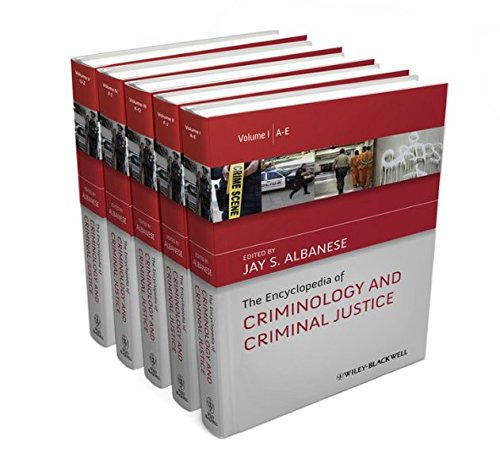 The Encyclopedia of Criminology and Criminal Justice (The Wiley Series of Encyclopedias in Criminology & Criminal Justice)