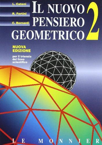 Il nuovo pensiero geometrico. Per il triennio del Liceo scientifico: 2