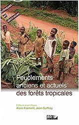 Peuplements anciens et actuels des forêts tropicales