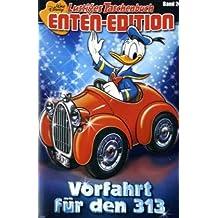 Lustiges Taschenbuch LTB Enten-Edition Band Nr. 24 - Vorfahrt für den 313