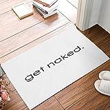 Jkimiiscute Get Naked Schwarz Weiß Fußmatte Willkommen Matte Entrance Mat Innen Fußmatten Fußmatte Badteppich
