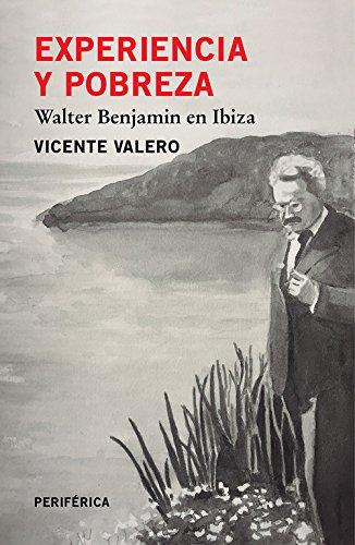 Experiencia y pobreza: Walter Benjamin en Ibiza (Fuera de serie)