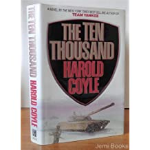 The Ten Thousand: A Novel