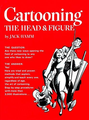Cartooning the Head and Figure por Jack (Jack Hamm) Hamm