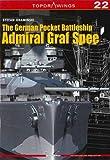 The German Pocket Battleship Admiral Graf Spee (Topdrawings, Band 22)