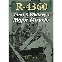 R-4360: Pratt & Whitney's Major Miracle