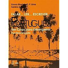 Falar... Ler... Escrever... Português : Um Curso para Estrangeiros - Com nova Ortografia