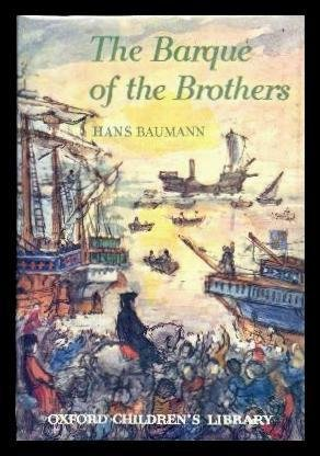 The barque of the brothers : a tale of the days of Henry the Navigator