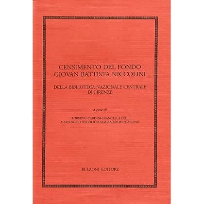 Censimento Del Fondo Giovan Battista Niccolini Della Biblioteca Nazionale Centrale Di Firenze