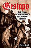 Gestapo: Hitler's Secret Terror Police