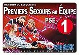 Mémento du secouriste - Premiers Secours en Equipe de niveau 1 - PSE1