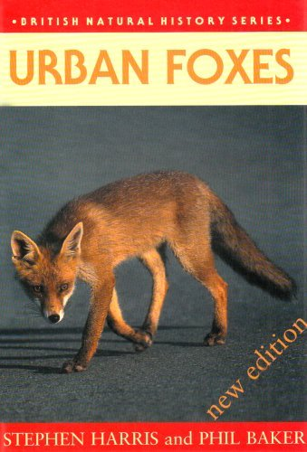 Urban Foxes (British Natural History Series) by Stephen Harris (2001-06-01)