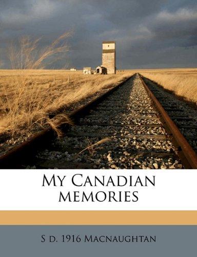 My Canadian memories