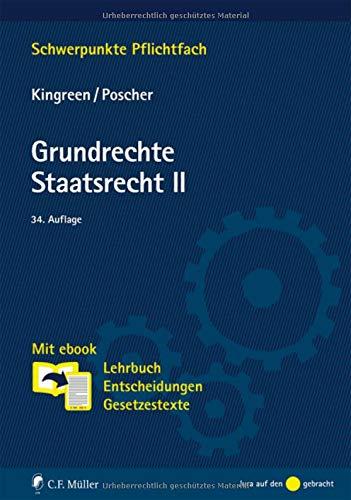 Grundrechte. Staatsrecht II: Mit ebook: Lehrbuch, Entscheidungen, Gesetzestexte (Schwerpunkte Pflichtfach)