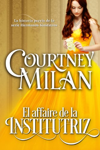 El affaire de la institutriz (Los hermanos siniestros nº 0) por Courtney Milan