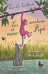 Las aventuras del mono Pipí par Carlo Collodi