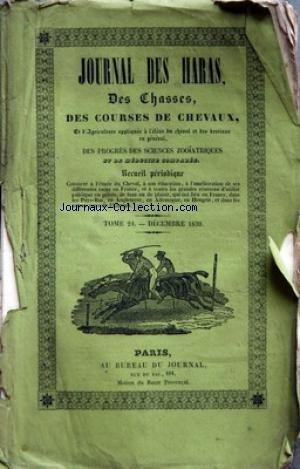 JOURNAL DES HARAS du 01/12/1839 - EXPLICATION DU DESSIN ANNEXE A CETTE LIVRAISON - TABLE DES MATIERES - ECONOMIE POLITIQUE INDUSTRIELLE AGRICOLE ET MILITAIRE - MEDECINE VETERINAIRE - SCIENCE HIPPIQUE - VARIETES - BULLETIN - AGRICULTURE - COURSES DE CHEVAUX - CORRESPONDANCE - NOUVELLES DIVERSES ET MELANGES