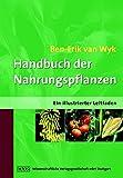 Handbuch der Nahrungspflanzen: Ein illustrierter Leitfaden