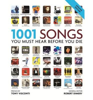 [(1001 Songs: You Must Hear Before You Die)] [ By (author) Robert Dimery ] [October, 2013]