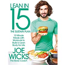 Lean in 15 - The Sustain Plan: 15 Minute Meals and Workouts to Get You Lean for Life