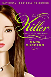 Pretty Little Liars #6: Killer