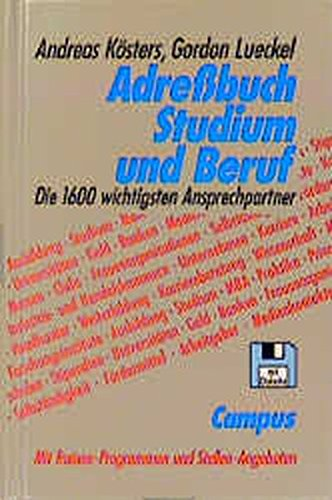 Adreßbuch Studium und Beruf: Die 1600 wichtigsten Ansprechpartner