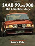 Saab 99 and 900: The Complete Story (Crowood AutoClassic)