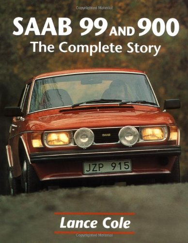 Saab 99 and 900: The Complete Story (Crowood AutoClassic) por Lance Cole