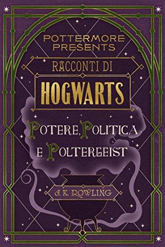 Racconti di Hogwarts: potere, politica e