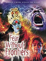 Fear Without Frontiers: Horror Cinema Across the Globe by Steven Jay Schneider (2003-08-04)