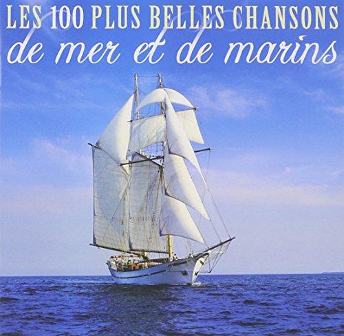 les-100-plus-belles-chansons-de-mer-et-de-marins