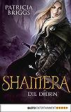 Shamera - Die Diebin: Roman (Fantasy. Bastei Lübbe Taschenbücher) (German Edition)