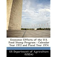 Economic Effects of the U.S. Food Stamp