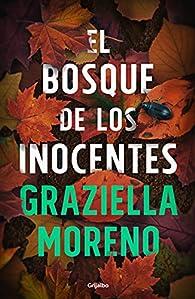 El bosque de los inocentes par Graziella Moreno Graupera