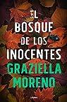 El bosque de los inocentes par Moreno Graupera