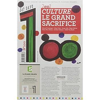 Le 1 - n°100 - Culture le grand sacrifice