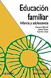 Educación familiar: Infancia y adolescencia (Ojos Solares)