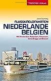 Reiseführer Flusskreuzfahrten Niederlande und Belgien: Mit Amsterdam, Rotterdam, Antwerpen, Gent, Brügge und Brüssel (Trescher-Reihe Reisen)