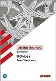 STARK Abitur-Training - Biologie Band 2 - BaWü
