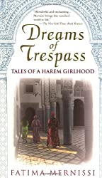 Dreams of Trespass: Tales of a Harem Girlhood by Fatima Mernissi (1995-08-14)