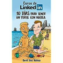 Curso de LinkedIn: 10 días para tener un perfil con huella