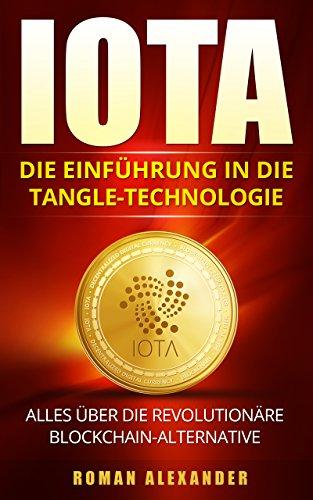 IOTA: Die Einführung in die Tangle-Technologie: Alles über die revolutionäre Blockchain-Alternative (Kryptowährungen 3) Media Wallet Case