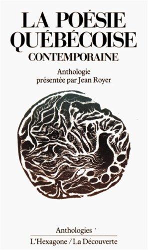 La Poesie Quebecoise Contemporaine