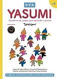 Yasumi +4. Cuaderno de juegos para aprender a pensar