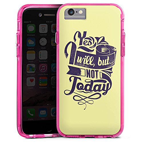 Apple iPhone 6 Bumper Hülle Bumper Case Glitzer Hülle Prokrastination Faulheit Statement Bumper Case transparent pink
